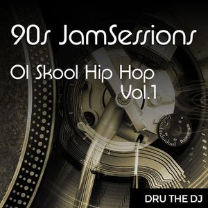 90s JamSessions: Hip Hop - Vol.1