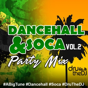 Dancehall-Soca Mix Vol.2